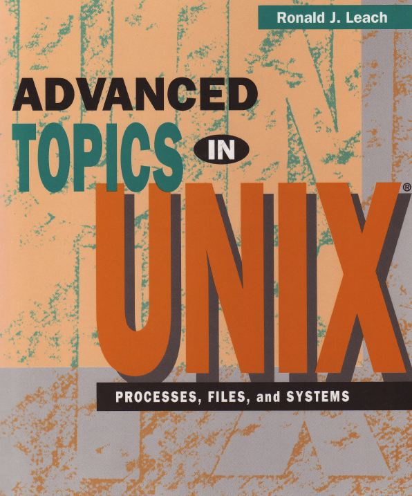 Advanced Topics in UNIX, 2E